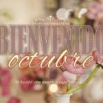 Carteles con la frase bienvenido octubre