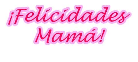 Carteles felicidades mamá