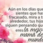 Eres la mejor mamá del mundo