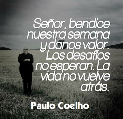 Imagenes con frases sobre la vida de Paulo Coelho
