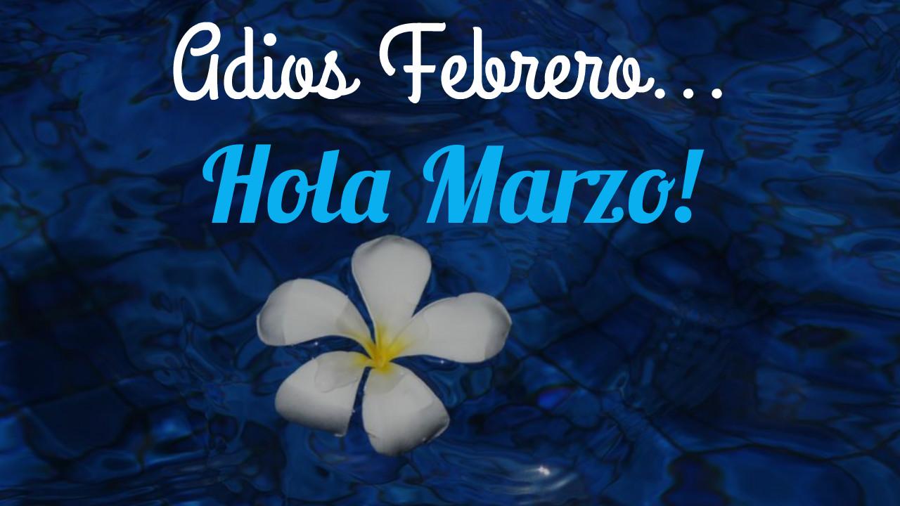 Imagenes de hola Marzo bonitas