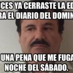 Imagenes graciosas de la fuga del Chapo