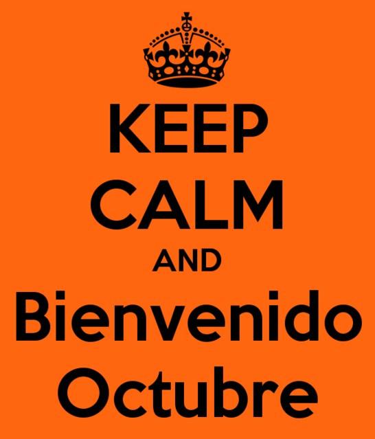 Keep Calm an bienvenido Octubre