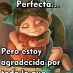 Mi vida no es perfecta pero