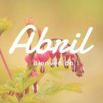 Imagenes que digan bienvenido abril